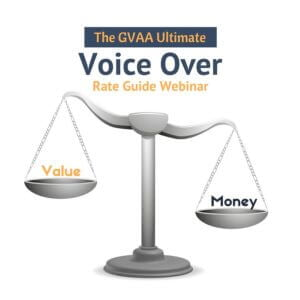 Ultimate Voice Over Rate Guide Webinar - Global Voice Acting Academy